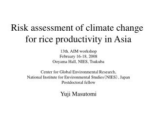 Risk assessment of climate change for rice productivity in Asia