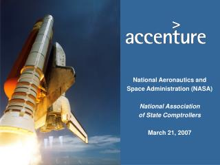 National Aeronautics and Space Administration (NASA) National Association of State Comptrollers March 21, 2007