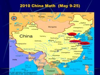 2010 China Math (May 9-25)
