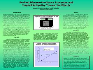 Evolved Disease-Avoidance Processes and  Implicit Antipathy Toward the Elderly  Lesley A. Duncan and Mark Schaller Unive