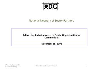 National Network of Sector Partners M arin City Community Development Corporation