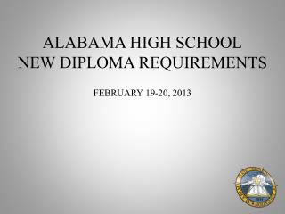 ALABAMA HIGH SCHOOL NEW DIPLOMA REQUIREMENTS