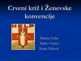 Crveni križ i Ženevske konvencije