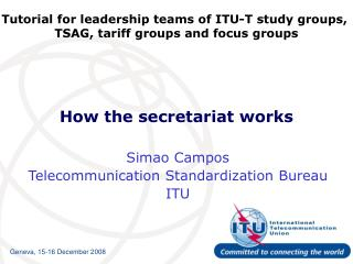 How the secretariat works