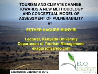 TOURISM AND CLIMATE CHANGE: TOWARDS A NEW METHODOLOGY AND CONCEPTUAL MODEL OF ASSESSMENT OF VULNERABILITY