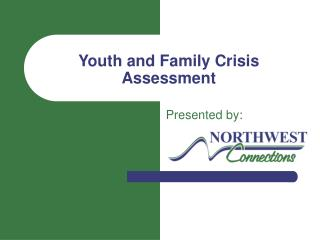Youth and Family Crisis Assessment