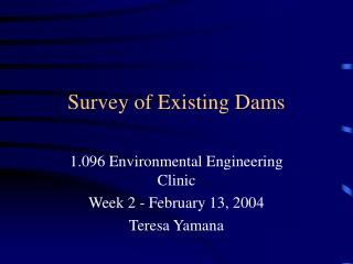 Survey of Existing Dams