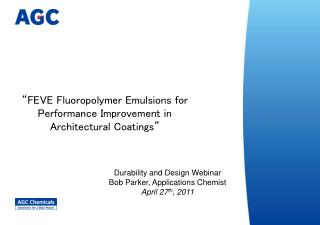 """FEVE Fluoropolymer Emulsions for Performance Improvement in Architectural Coatings"""