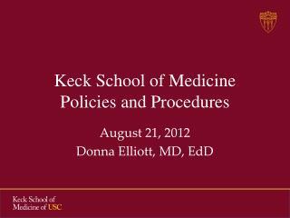 Keck School of Medicine Policies and Procedures