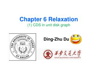 Chapter 6 Relaxation (1) CDS in unit disk graph