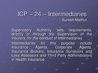 ICP   24   Intermediaries Suresh Mathur
