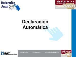 Declaración Automática