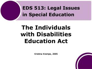 The Individuals with Disabilities Education Act