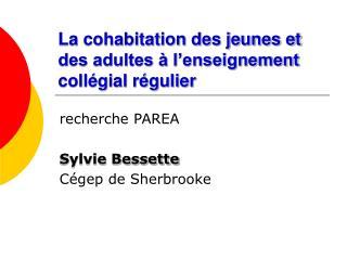 La cohabitation des jeunes et des adultes à l'enseignement collégial régulier