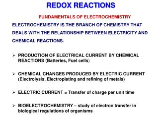 FUNDAMENTALS OF ELECTROCHEMISTRY ELECTROCHEMISTRY IS THE BRANCH OF CHEMISTRY THAT DEALS WITH THE RELATIONSHIP BETWEEN EL