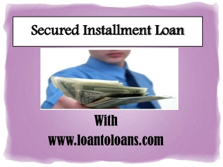 Get Secured Installment Loan