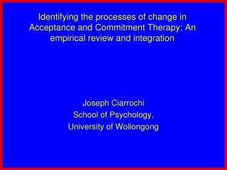 Identifying the processes of change in Acceptance and Commitment Therapy: An empirical review and integration