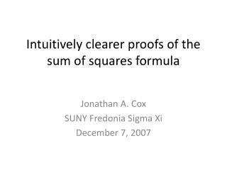 Intuitively clearer proofs of the sum of squares formula