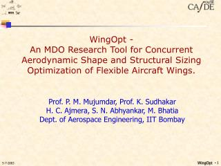 WingOpt -  An MDO Research Tool for Concurrent Aerodynamic Shape and Structural Sizing  Optimization of Flexible Aircraf