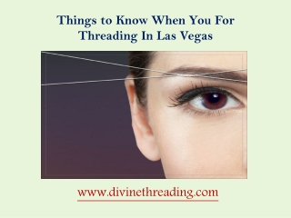 Things to Know When You For Threading In Las Vegas