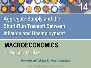 Aggregate Supply and the  Short-Run  Tradeoff Between  Inflation  and Unemployment