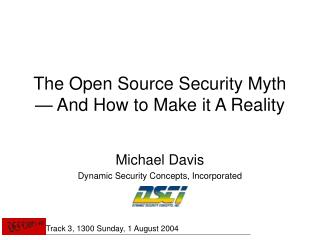 The Open Source Security Myth — And How to Make it A Reality