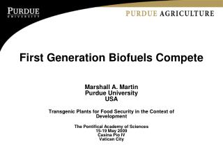 First Generation Biofuels Compete