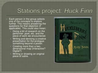 Stations project:  Huck Finn