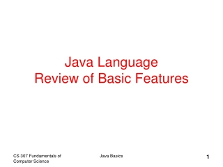 Java Language Review of Basic Features