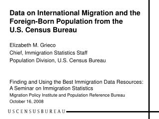 Data on International Migration and the Foreign-Born Population from the  U.S. Census Bureau