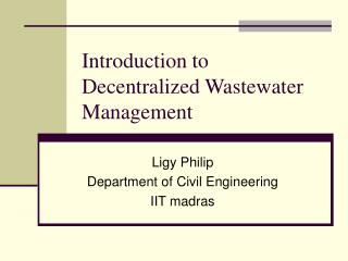Introduction to Decentralized Wastewater Management