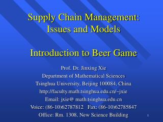 Supply Chain Management: Issues and Models  Introduction to Beer Game