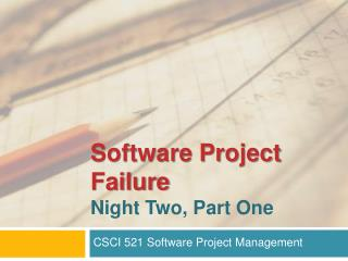 Software Project Failure Night Two, Part One