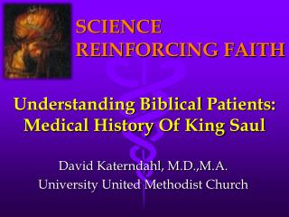Understanding Biblical Patients : Medical  History  Of King  Saul