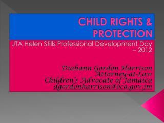 CHILD RIGHTS & PROTECTION