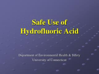 Safe Use of  Hydrofluoric Acid