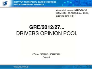 GRE/2012/ 27... DRIVERS OPINION POOL