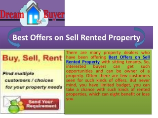 Get best offers on sell rented property on right property de