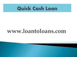 Quick Cash Loan Process