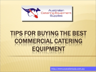 Tips for buying the best commercial catering equipment: