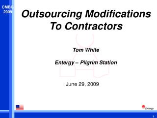 Outsourcing Modifications To Contractors