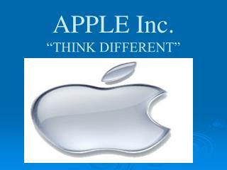 "APPLE Inc. ""THINK DIFFERENT"""