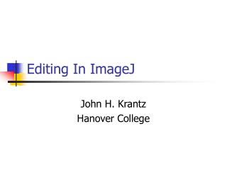 Editing In ImageJ