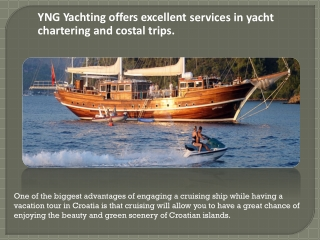 yacht chartering and costal trips