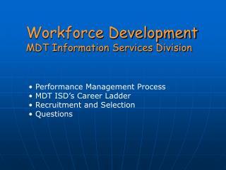 Workforce Development MDT Information Services Division