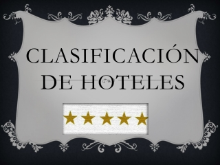 clasificacion de hoteles
