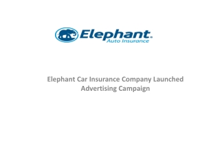 elephant car insurance company launched advertising campaign
