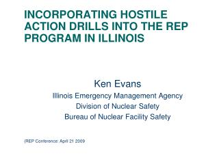 INCORPORATING HOSTILE ACTION DRILLS INTO THE REP PROGRAM IN ILLINOIS