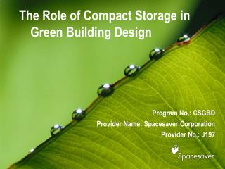 The Role of Compact Storage in Green Building Design