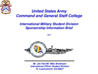 United States Army Command and General Staff College  International Military Student Division   Sponsorship Information